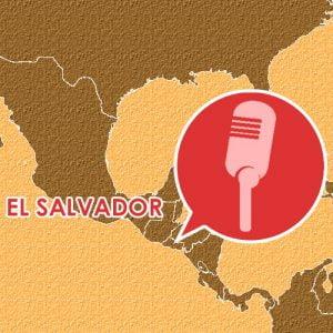 Podcast – Episodio 3 – El Salvador