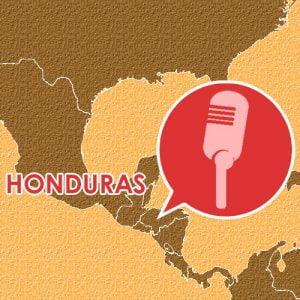 Podcast – Episodio 4 – Honduras