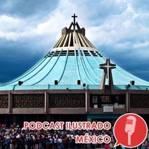 Podcast ilustrado: Guadalupana