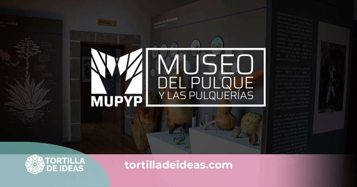 Lee más sobre el artículo Caso de Éxito: Museo del Pulque y las Pulquerías (MUPYP)